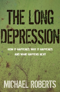 The Long Depression by Michael Roberts book cover