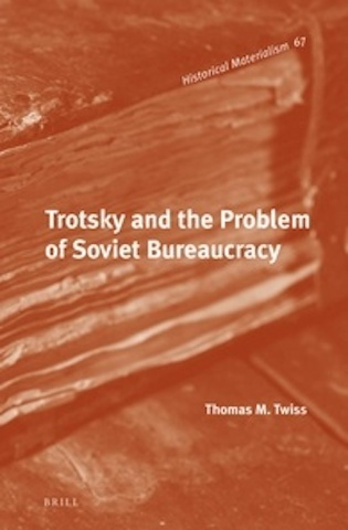 Trotsky and the Problem of Soviet Bureaucracy Brill bookcover
